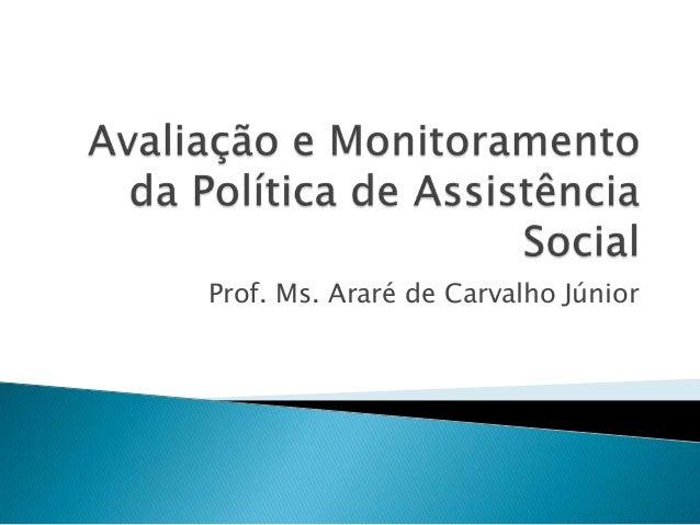 Prof. Ms. Araré de Carvalho Júnior