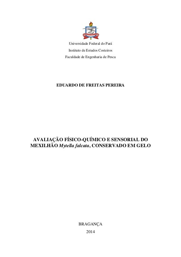 Universidade Federal do Pará Instituto de Estudos Costeiros Faculdade de Engenharia de Pesca EDUARDO DE FREITAS PEREIRA AV...