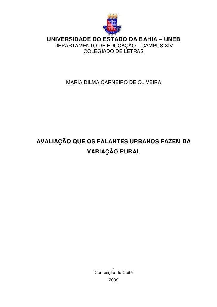 0  UNIVERSIDADE DO ESTADO DA BAHIA – UNEB    DEPARTAMENTO DE EDUCAÇÃO – CAMPUS XIV            COLEGIADO DE LETRAS        M...