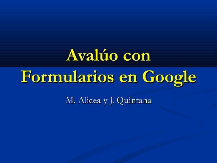 Avalúo con docs de google
