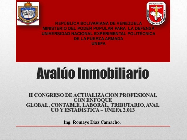 II CONGRESO DE ACTUALIZACION PROFESIONAL CON ENFOQUE GLOBAL, CONTABLE, LABORAL, TRIBUTARIO, AVAL UO Y ESTADISTICA – UNEFA ...
