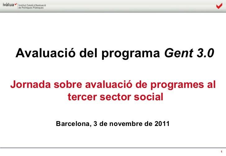 Avaluació del Programa Gent 3.0 / Montse Caminal, Federico Todeschini