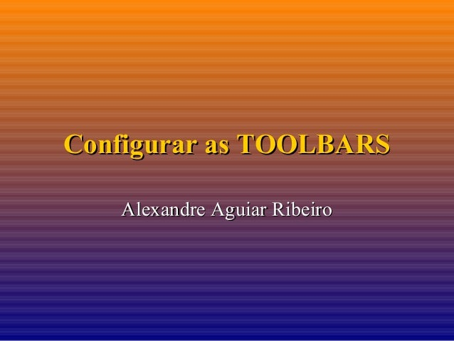 Manual de Autocad 14 avançado - aula 08 - Configurar as TOOLBARS