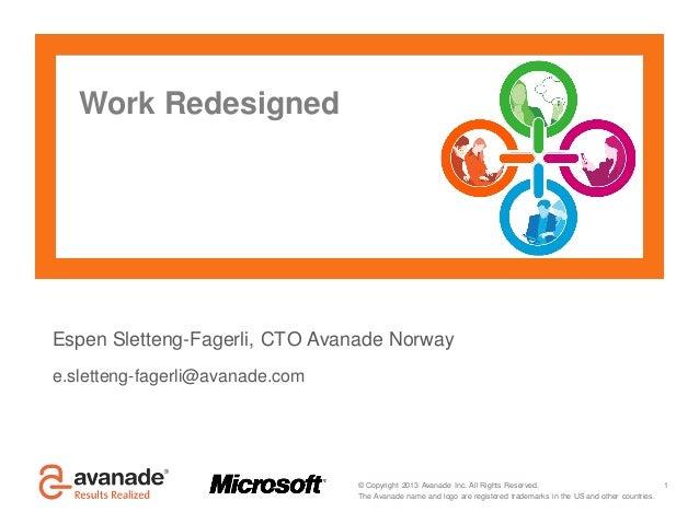 Avanade Work Redesigned (fra IT-Trender, mai 2013)