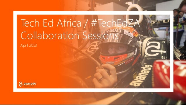 Tech Ed Africa / #TechEdZACollaboration SessionsApril 2013