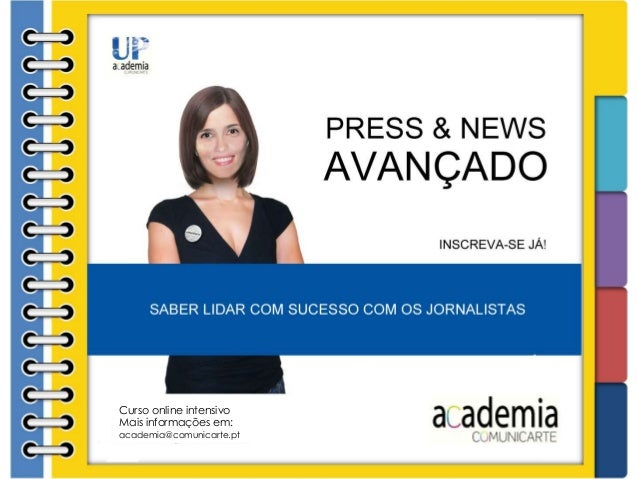 Compreaqui Curso online intensivo Mais informações em: academia@comunicarte.pt