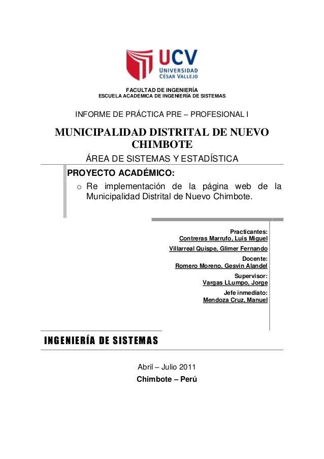 FACULTAD DE INGENIERÍA ESCUELA ACADEMICA DE INGENIERÍA DE SISTEMAS INFORME DE PRÁCTICA PRE – PROFESIONAL I MUNICIPALIDAD D...