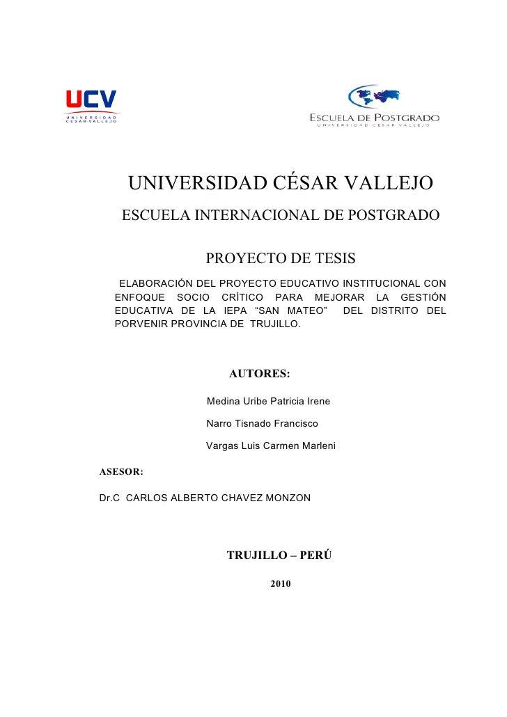 UNIVERSIDAD CÉSAR VALLEJO    ESCUELA INTERNACIONAL DE POSTGRADO                  PROYECTO DE TESIS    ELABORACIÓN DEL PROY...