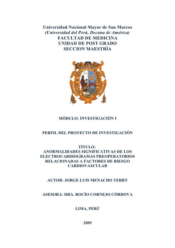 Universidad Nacional Mayor de San Marcos   (Universidad del Perú, Decana de América)         FACULTAD DE MEDICINA         ...
