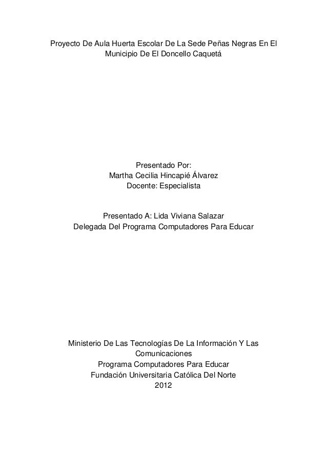 Proyecto De Aula Huerta Escolar De La Sede Peñas Negras En El               Municipio De El Doncello Caquetá              ...