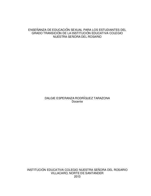 ENSEÑANZA DE EDUCACIÓN SEXUAL PARA LOS ESTUDIANTES DEL GRADO TRANSICIÓN DE LA INSTITUCIÓN EDUCATIVA COLEGIO NUESTRA SEÑORA...