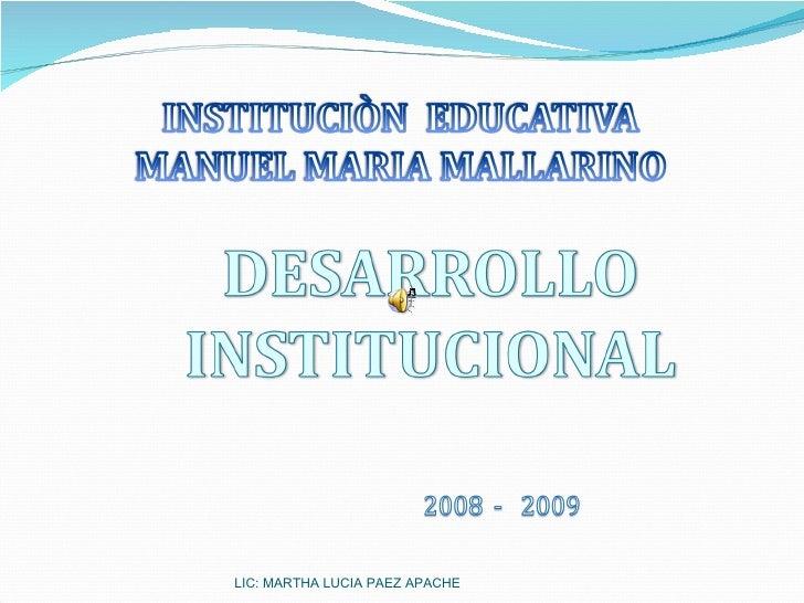 LIC: MARTHA LUCIA PAEZ APACHE