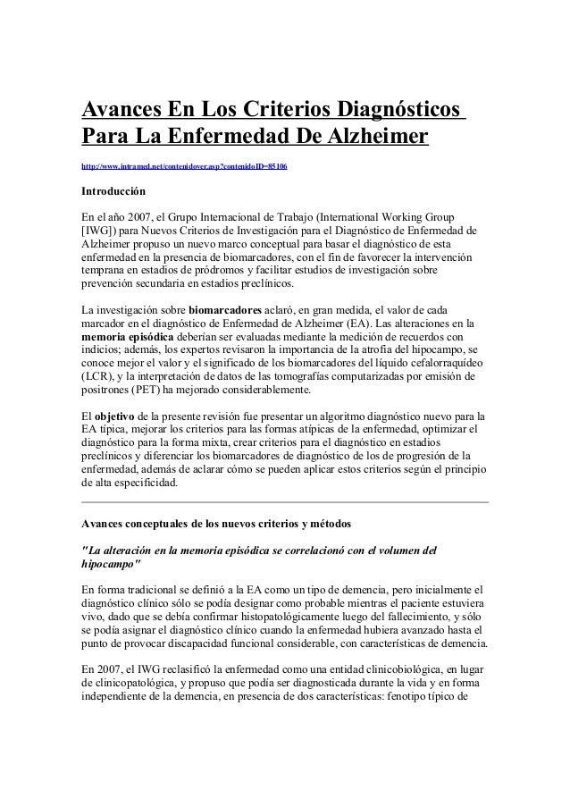Avances En Los Criterios Diagnósticos  Para La Enfermedad De Alzheimer  http://www.intramed.net/contenidover.asp?contenido...