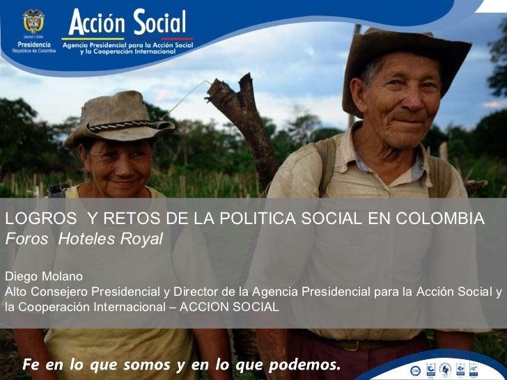 LOGROS  Y RETOS DE LA POLÍTICA SOCIAL EN COLOMBIA