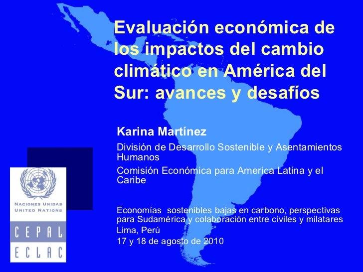 Avances y retos en la evaluación de impactos - Karina Martinez