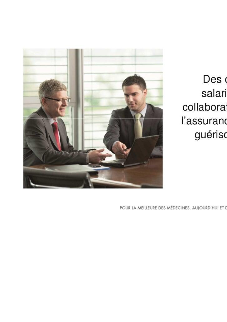 Des compléments     salariaux pour voscollaborateurs grâce àl'assurance de frais de   guérison de SWICA