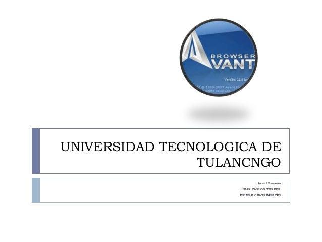 UNIVERSIDAD TECNOLOGICA DE                TULANCNGO                             Avant Browser                     JUAN CAR...