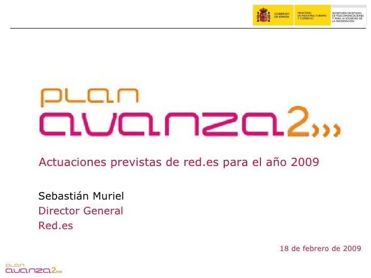 Avanza2: actuaciones red.es 2009 (SMH)