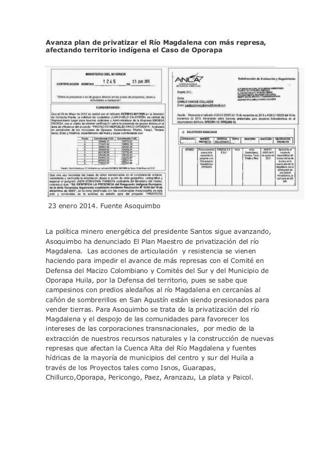 Avanza plan de privatizar el Río Magdalena con más represa, afectando territorio indígena el Caso de Oporapa  23 enero 201...