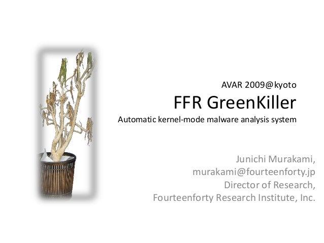 FFR GreenKiller - Automatic kernel-mode malware analysis system
