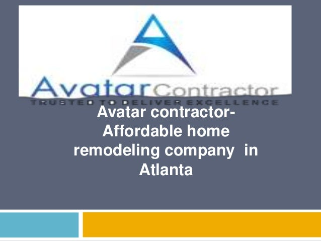 Avatar Contractor Affordable Home Remodeling Company In Atlanta