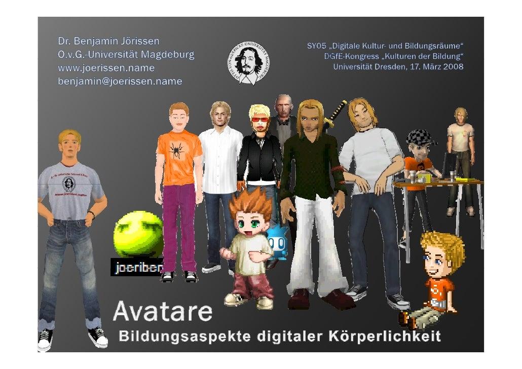 Avatare - Bildungsaspekte digitaler Körperlichkeit