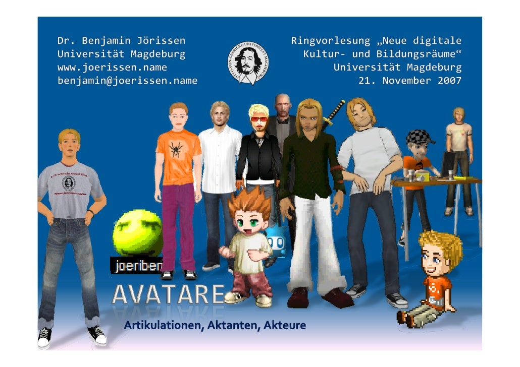 Avatare - mediale Artikulationen, interaktive Aktanten, hybride Akteure