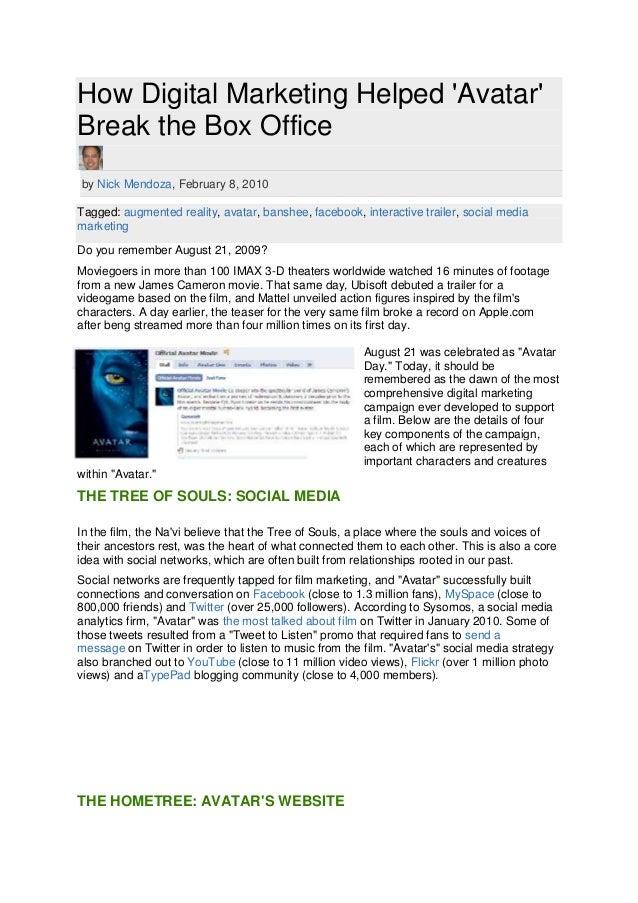 How Digital Marketing Helped AvatarBreak the Box Officeby Nick Mendoza, February 8, 2010Tagged: augmented reality, avatar,...