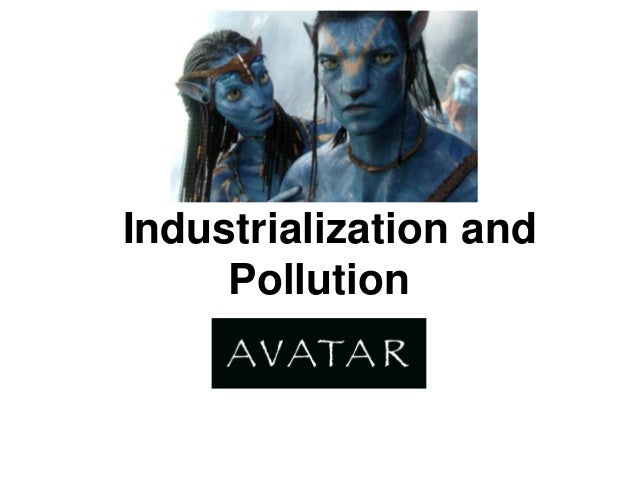 Industrialization and     Pollution