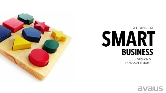 SMARTA GLANCE AT- GROWINGTHROUGH INSIGHTBUSINESS