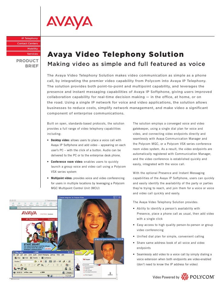 IP Telephony  Contact Centers         Mobility         Services                   Avaya Video Telephony Solution PRODUCT  ...