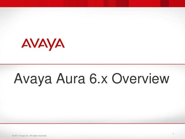 Avaya aura 6.x technical overview