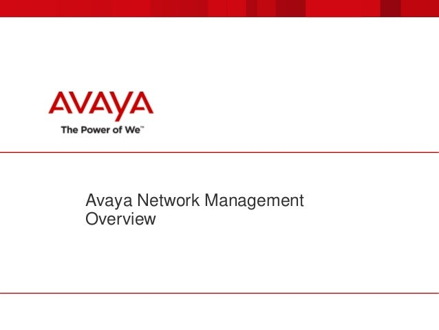 Avaya Network Management Overview