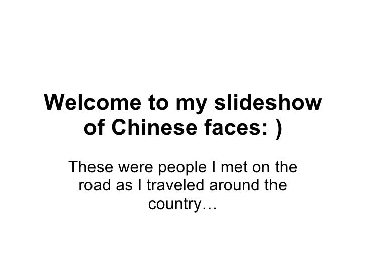 Welcome to my slideshow of Chinese faces: ) These were people I met on the road as I traveled around the country…
