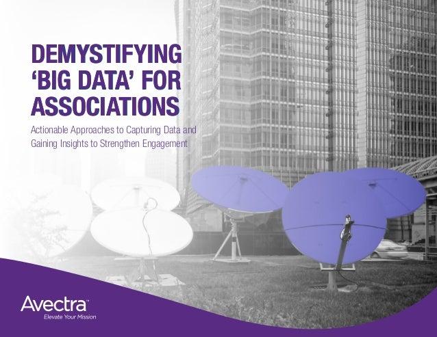 Demystifying Big Data for Associations