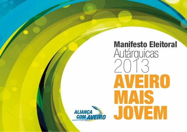 Manifesto Eleitoral Autárquicas 2013 AVEIRO MAIS JOVEM