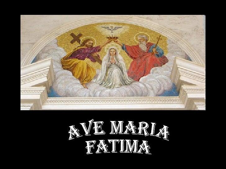 Ave Maria - Fatima
