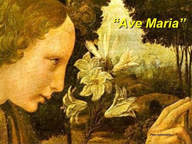 """""""""""Ave Maria""""Ave Maria"""" Paso automático."""