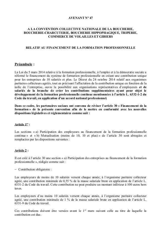 AVENANT N° 47 A LA CONVENTION COLLECTIVE NATIONALE DE LA BOUCHERIE, BOUCHERIE-CHARCUTERIE, BOUCHERIE HIPPOPHAGIQUE, TRIPER...