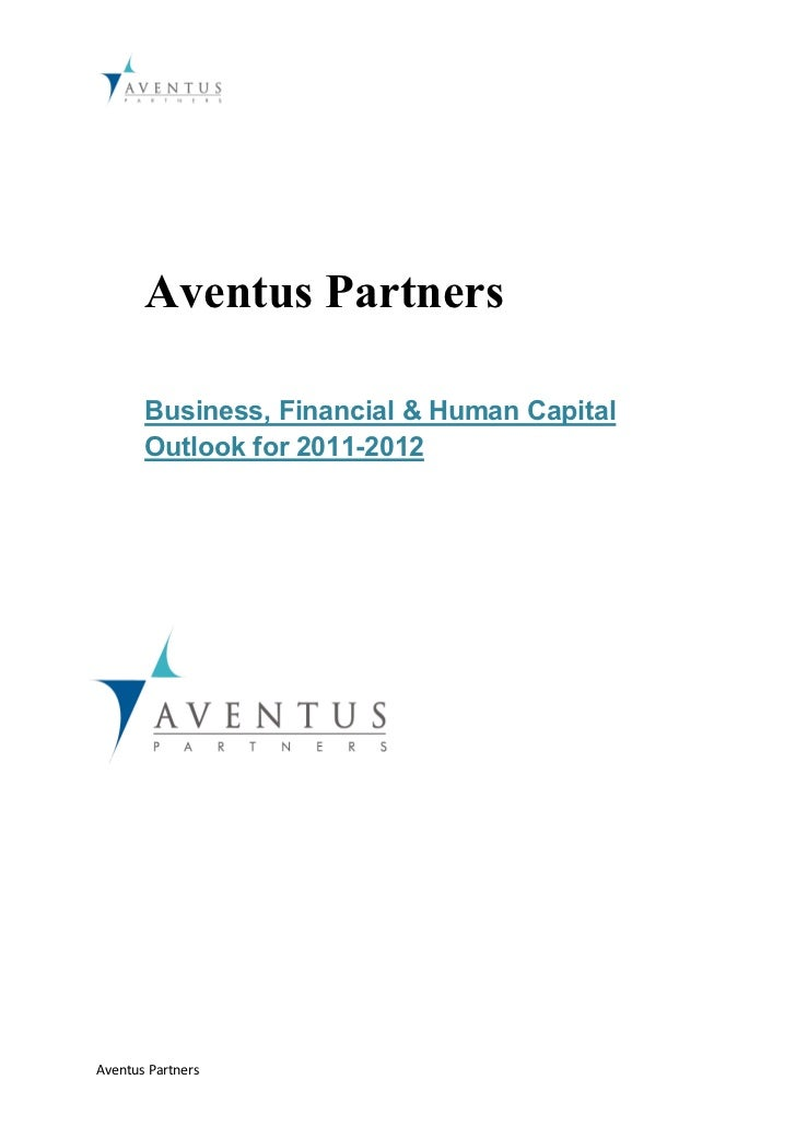 Aventus Partners       Business, Financial & Human Capital       Outlook for 2011-2012Aventus Partners