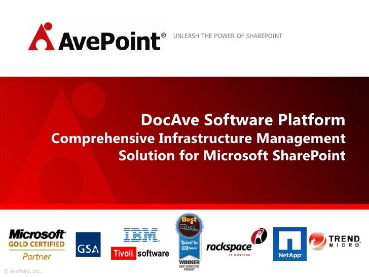 UNLEASH THE POWER OF SHAREPOINT<br />DocAve Software PlatformComprehensive Infrastructure Management Solution for Microsof...
