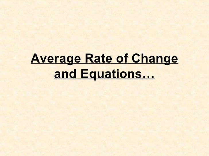 Average Rate Of Change And Equations