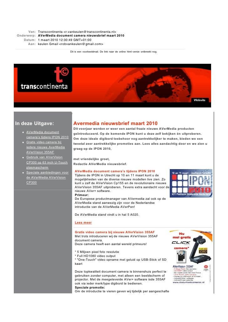 In deze Uitgave:                 Avermedia nieuwsbrief maart 2010                                  Dit voorjaar worden er ...