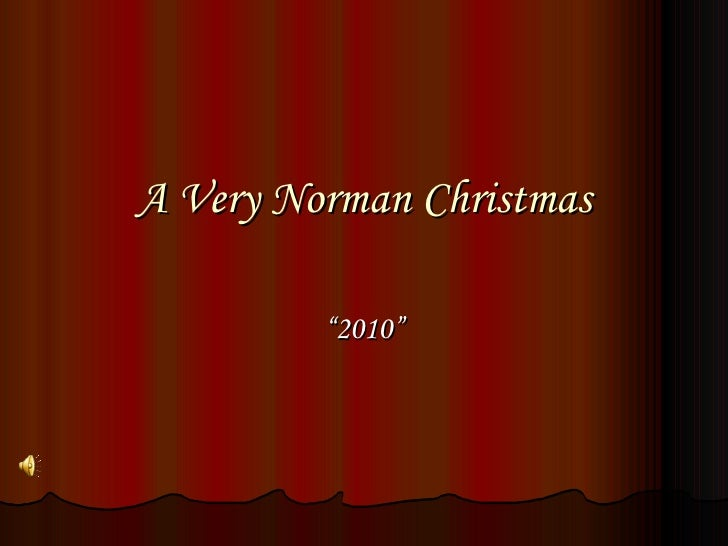 "A Very Norman Christmas "" 2010"""