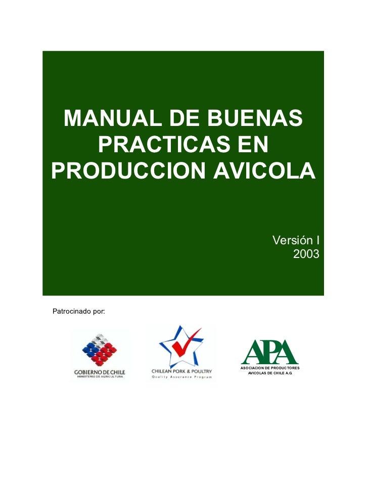 MANUAL DE BUENAS   PRACTICAS ENPRODUCCION AVICOLA                                Versión I                                ...