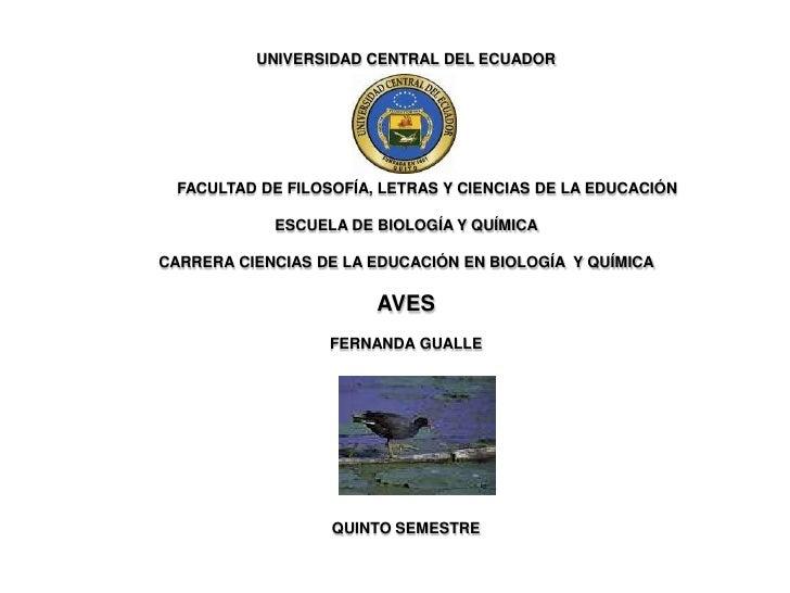 UNIVERSIDAD CENTRAL DEL ECUADOR  FACULTAD DE FILOSOFÍA, LETRAS Y CIENCIAS DE LA EDUCACIÓN            ESCUELA DE BIOLOGÍA Y...