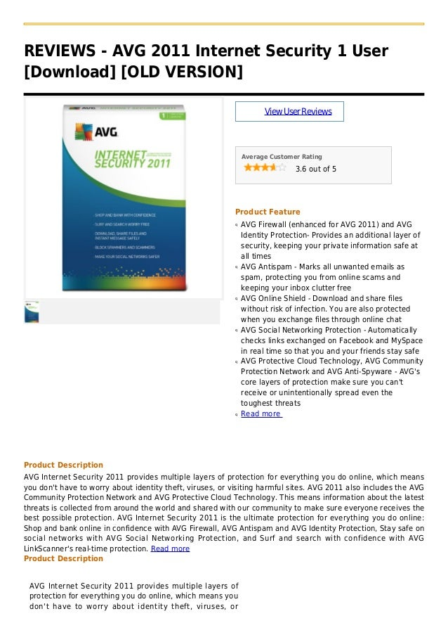 REVIEWS - AVG 2011 Internet Security 1 User[Download] [OLD VERSION]ViewUserReviewsAverage Customer Rating3.6 out of 5Produ...
