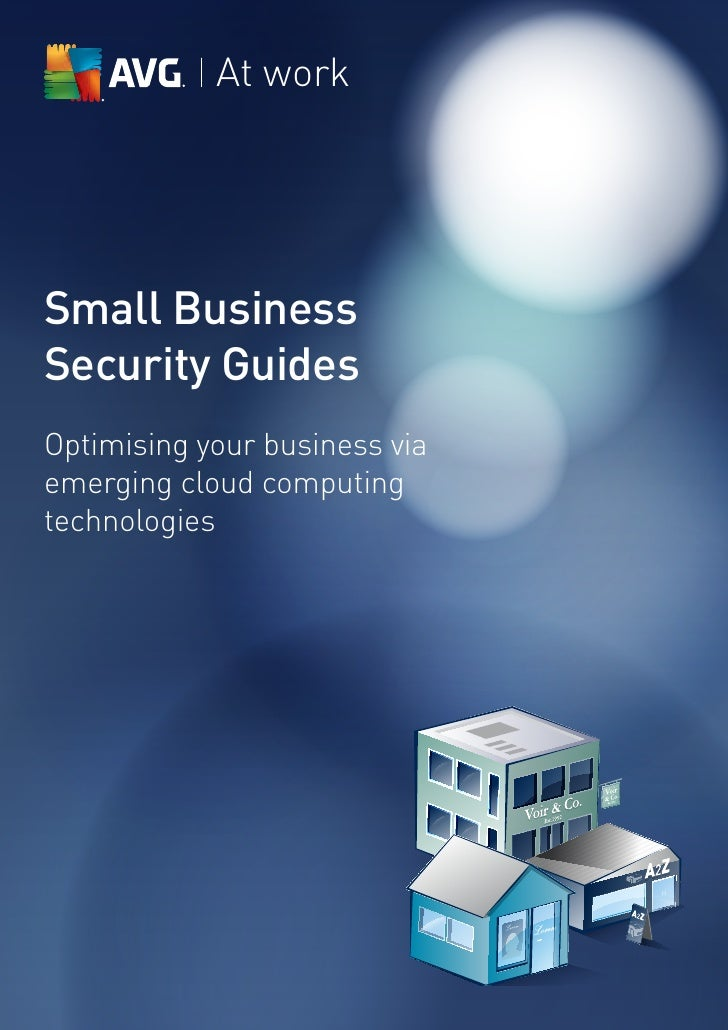 At workSmall BusinessSecurity GuidesOptimising your business viaemerging cloud computingtechnologies