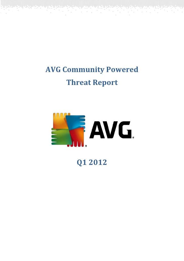 AVG Community Powered Threat Report: Q1 2012
