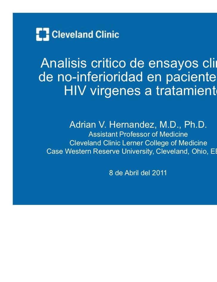 Analisis critico de ensayos de no-inferioridad en pacientes HIV virgenes a tto antiretroviral